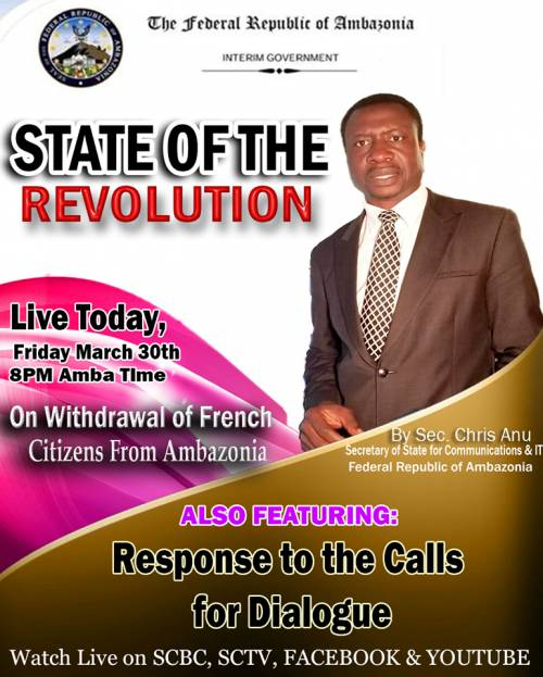 State of the Revolution on withdrawal of French citizens from Ambazonia. Also featuring: Response to call for Dialogue