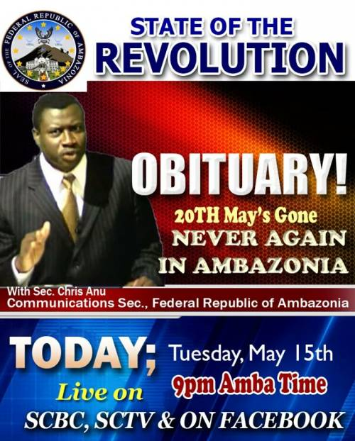 20th May Gone and NEVER again in Ambazonia